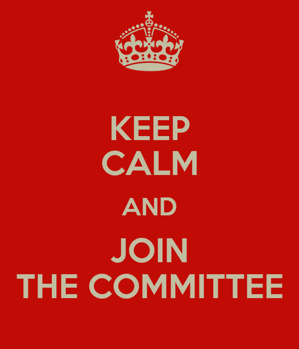 keep-calm-and-join-the-committee Opens in new window